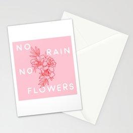 No rain No flowers Stationery Cards