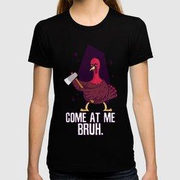 Thanksgiving Turkey Threat T-shirt