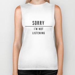 Sorry I'm not listening - Black line Collection Biker Tank