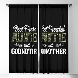 Best Freakin' Auntie And Godmother Ever Camouflage Camo Best Freakin' Auntie And Godmother Ever - Blackout Curtain