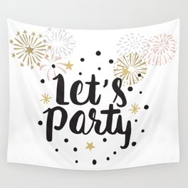 Lets Party Wall Tapestry