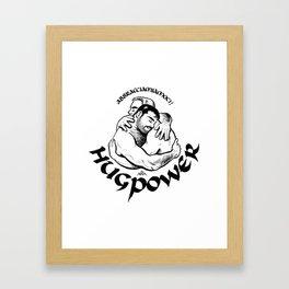 hugpower Framed Art Print