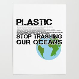 Anti Plastic Ocean Water Pollution Facts Protest (Read Fine Print) Poster