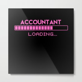 Accountant  Loading Metal Print