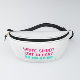 Write Shoot Edit Video Editing Funny Quote Fanny Pack