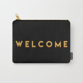 The 'Welcome' Art I Carry-All Pouch