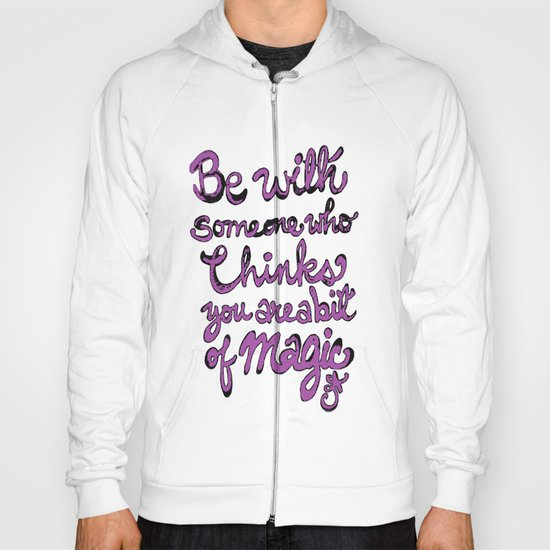 Be With Someone Purple! Hoody