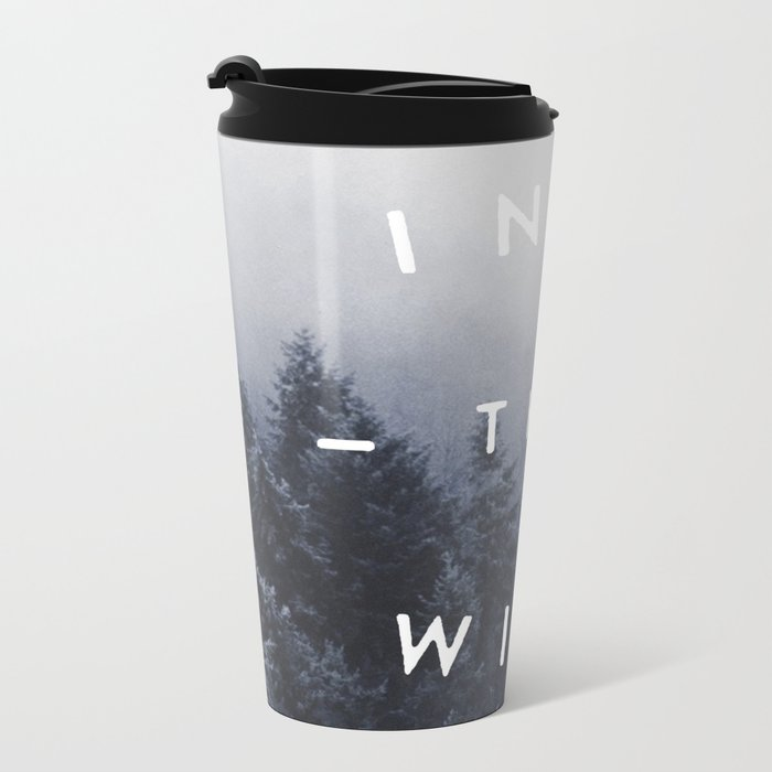 Into the wild Metal Travel Mug