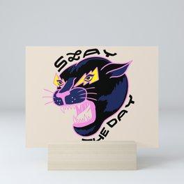 Slay the Day Mini Art Print