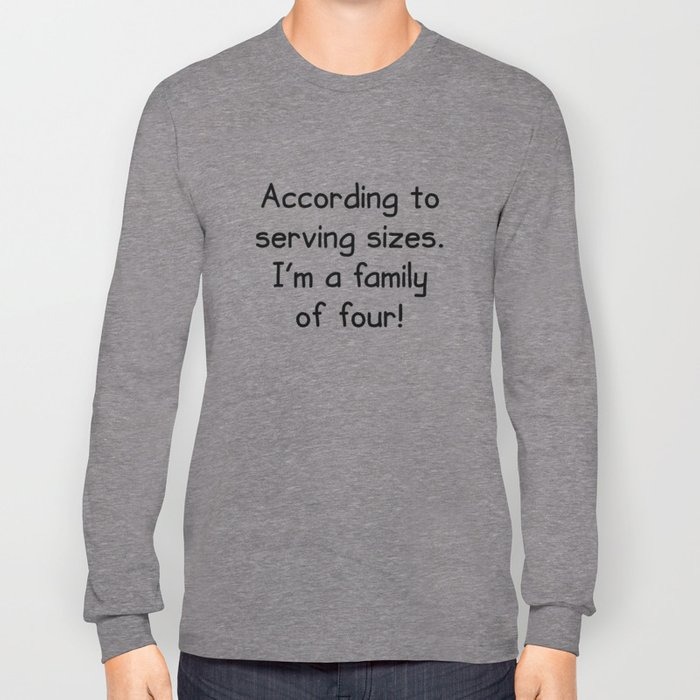 Serving Sizes Long Sleeve T-shirt