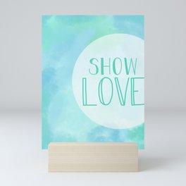 Show Love Watercolor Mini Art Print