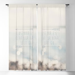 close your eyes ... clear your heart ... let go Blackout Curtain