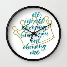 I'm choosing ME Wall Clock