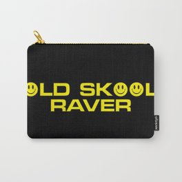 Old Skool Raver Music Quote Carry-All Pouch