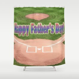 Happy Father's Day Baseball Shower Curtain