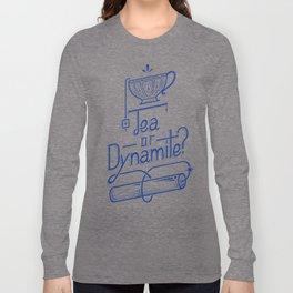 Tea or Dynamite? (blue) Long Sleeve T-shirt