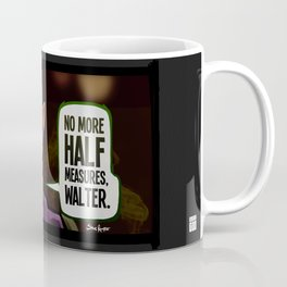 Half Measures Coffee Mug