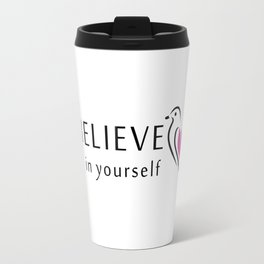 Believe in yourself- little sparrow having faith in its wings Travel Mug