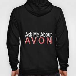 ask me about avon gift t-shirt Hoody