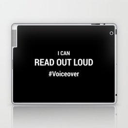 I Can Read Out Loud #Voiceover Laptop & iPad Skin