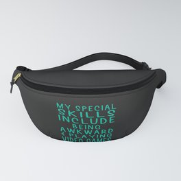 Special Skills   Playing Video Games Fanny Pack