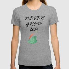 Never Grow Up - I T-shirt