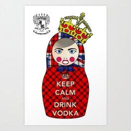 Keep Calm and Drink Vodka Matryoshka Art Print