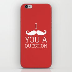 I Mustache You a Question iPhone & iPod Skin