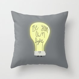 Be Your Own Light Throw Pillow