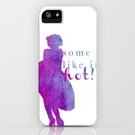 Marilyn Monroe Some Like It Hot! iPhone Case