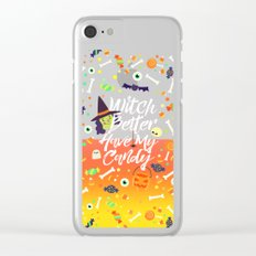 Witch Better Have My Candy Clear iPhone Case
