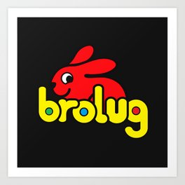 Brolug Art Print