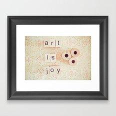 Art Is Joy Framed Art Print