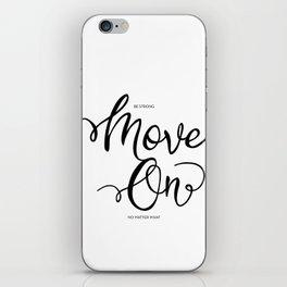 MOVE ON iPhone Skin
