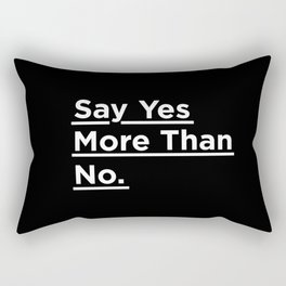 Say Yes More Than No black-white typographic poster design modern home decor canvas wall art Rectangular Pillow