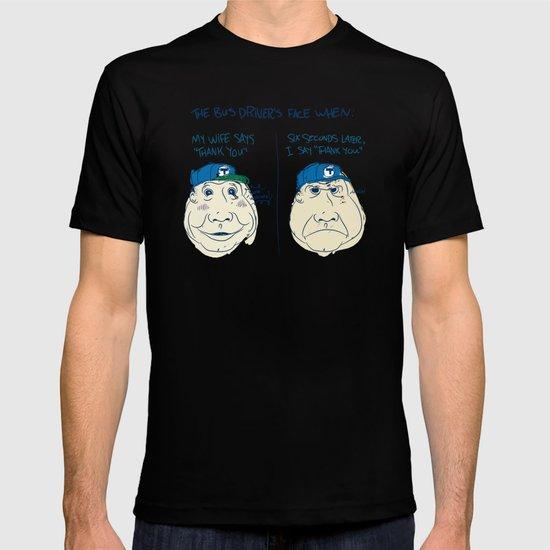 BUS DRIVER'S FACE T-shirt