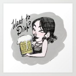 Want to Drink Art Print
