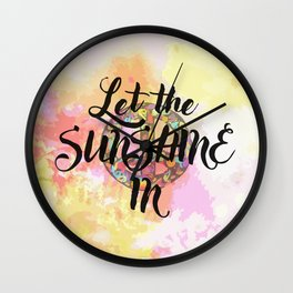 let the sunshine in Wall Clock