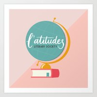 literary Art Prints featuring L'atitudes Literary Society by Audra K. Allen
