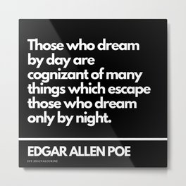 4 Edgar Allen Poe Quotes   201012  Existentialism Nihilism Existentialist Philosophy Writer Raven Li Metal Print