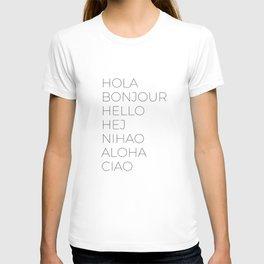 Hola Bonjour Hello Hej Nihao Aloha Ciao T-shirt