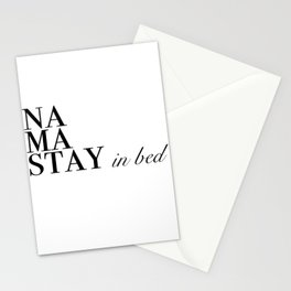 namastay in bed Stationery Cards