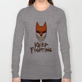 Keep Fighting Long Sleeve T-shirt