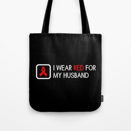 Red Ribbon: Red for my Husband Tote Bag