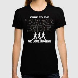 Running Dark Side Gift For Runner T-shirt