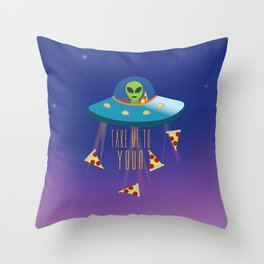 """Take me to your Pizza"" Alien in UFO Throw Pillow"