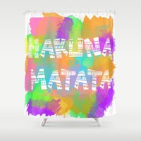 hakuna Shower Curtains featuring Hakuna Matata 2 by Christina