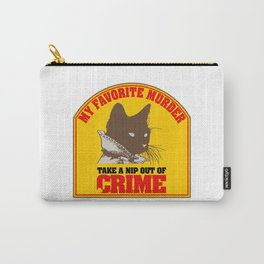 MY FAVORITE MURDER X MCGRUFF Carry-All Pouch