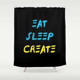 Eat Sleep Create - Concept Shower Curtain