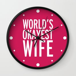 World's Okayest Wife Funny Quote Wall Clock
